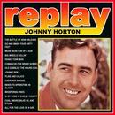 Replay: Johnny Horton thumbnail