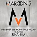 If I Never See Your Face Again (Feat. Rihanna) (Single) thumbnail