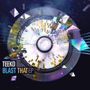 Blast That - EP thumbnail