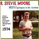 Next / Apologies To Mr. Gottlieb (Classic Nashville Recordings From His Phonography Days) thumbnail