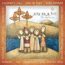 City On A Hill: The Gathering thumbnail