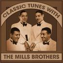 Classic Tunes With The Mills Brothers thumbnail