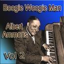 Boogie Woogie Man Albert Ammons Vol 2 thumbnail