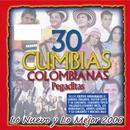30 Cumbias Colombianas Pegaditas: Lo Nuevo Y Lo Mejor 2006 thumbnail