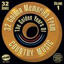 32 Golden Memories From The Golden Years Of Country Music Vol. 1 thumbnail