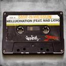 Hellucination (Jaguar Skills Stand Strong Remix) (Single) thumbnail
