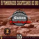 15 Tamborazos Zacatecanos de Oro, Vol. 2 thumbnail