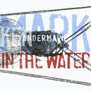Mark In The Water (Live) thumbnail
