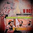 U-Roy Meets Mighty Diamonds at Channel 1 with Sly & Robbie & The Revolutionaries thumbnail