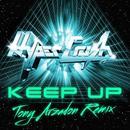 Keep Up (Tony Arzadon Remix) (Single) thumbnail