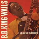 B.B. King Wails thumbnail