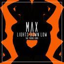 Lights Down Low (Two Friends Remix) (Single) thumbnail