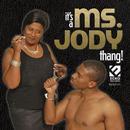 It's A Ms. Jody Thang thumbnail