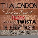 Thinking Bout It (Remix) (Single) thumbnail