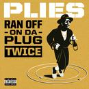 Ran Off On Da Plug Twice (Single) thumbnail