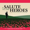 A Salute To The Heroes thumbnail