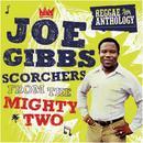 Reggae Anthology: Joe Gibbs - Scorchers From The Mighty Two thumbnail