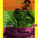 The Max Roach Trio, Featuring The Legendary Hasaan Ibn Ali thumbnail