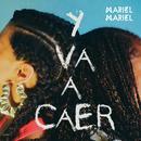 Y Va A Caer (Single) thumbnail
