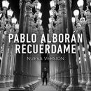 Recuerdame (Nueva Version) (Single) thumbnail