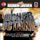 Riddim Driven: Higher Octane thumbnail