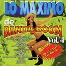 Lo Maximo De Banda Boom Vol. 4 thumbnail