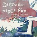 Disorganized Fun thumbnail