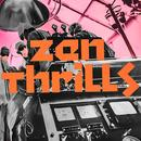 Zen Thrills thumbnail