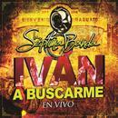 Iván A Buscarme (Single) thumbnail