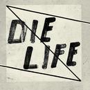 Die Life (Single) thumbnail