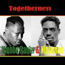 Togetherness: Shabba Ranks & Ninjaman thumbnail