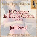 El Cançoner Del Duc De Calabria (1526-1554) thumbnail