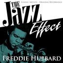 The Jazz Effect - Freddie Hubbard thumbnail