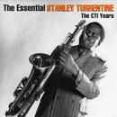 The Essential Stanley Turrentine thumbnail