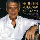 Roger Williams: The Man They Call Mr. Piano Plays Romantic Melodies Of Our Time thumbnail