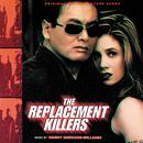 The Replacement Killers (Original Motion Picture Score) thumbnail
