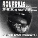 Sex (Is Not The End) thumbnail