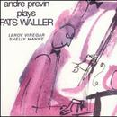 Andre Previn Plays Fats Waller thumbnail