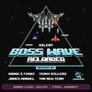 Boss Wave: Reloaded (Remixes)  thumbnail