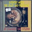 The Scientist Meets The Crazy Mad Professor At Channel One Studio thumbnail