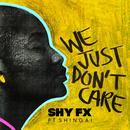 We Just Don't Care (Single) thumbnail