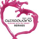 Playing With My Heart (Remixes) (Single) thumbnail
