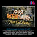 Our Latin Thing (Nuestra Cosa)  thumbnail