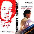 L'enfant Prodige: L'incroyable Destinee D'Andre Mathieu (Musique Du Film) thumbnail
