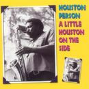 A Little Houston On The SIde thumbnail