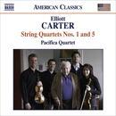 Elliott Carter: String Quartets Nos. 1 & 5 thumbnail