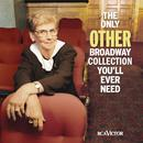 The Only Other Broadway Collection You'll Ever Need thumbnail
