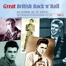 Great British Rock N' Roll - Just About As Good As It Gets!: The Original Rock 'n' Roll Recordings 1953 - 1960, Vol. 5 thumbnail