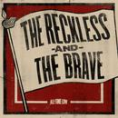 The Reckless And The Brave (Single) thumbnail
