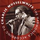 The Harmonica According To Charlie Musselwhite thumbnail